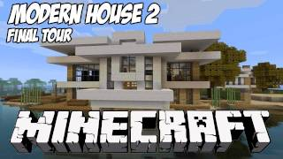 Minecraft House Tour HD: Modern Tutorial House 2 Final Showcase
