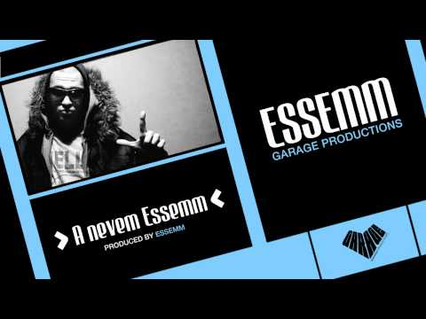 Essemm - A nevem Essemm
