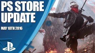 PlayStation Store Highlights - 18th May 2016