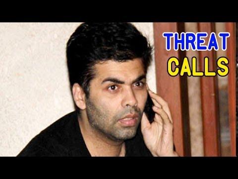 Karan Johar gets threat calls from UNDERWORLD