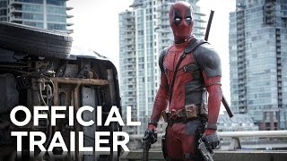 Deadpool | Official HD Trailer #1 | 2016, phim chieu rap 2015, phim rap hay 2015, phim rap hot nhat 2015