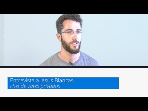 Entrevista Jesús Blancas (chef de yates de lujo)