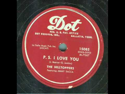 P.S. I Love You (Song) by The Hilltoppers