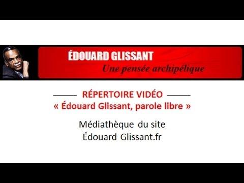 Edouard Glissant – Identité rhizome