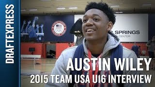 Austin Wiley 2015 Team USA U16 Interview - DraftExpress