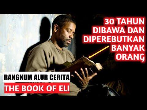 KETEGUHAN IMAN MELINDUNGINYA!   Alur Cerita Film - The Book Of Eli (2010)   INDONESIA