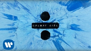 Video Ed Sheeran - Galway Girl [Official Lyric Video] MP3, 3GP, MP4, WEBM, AVI, FLV November 2017