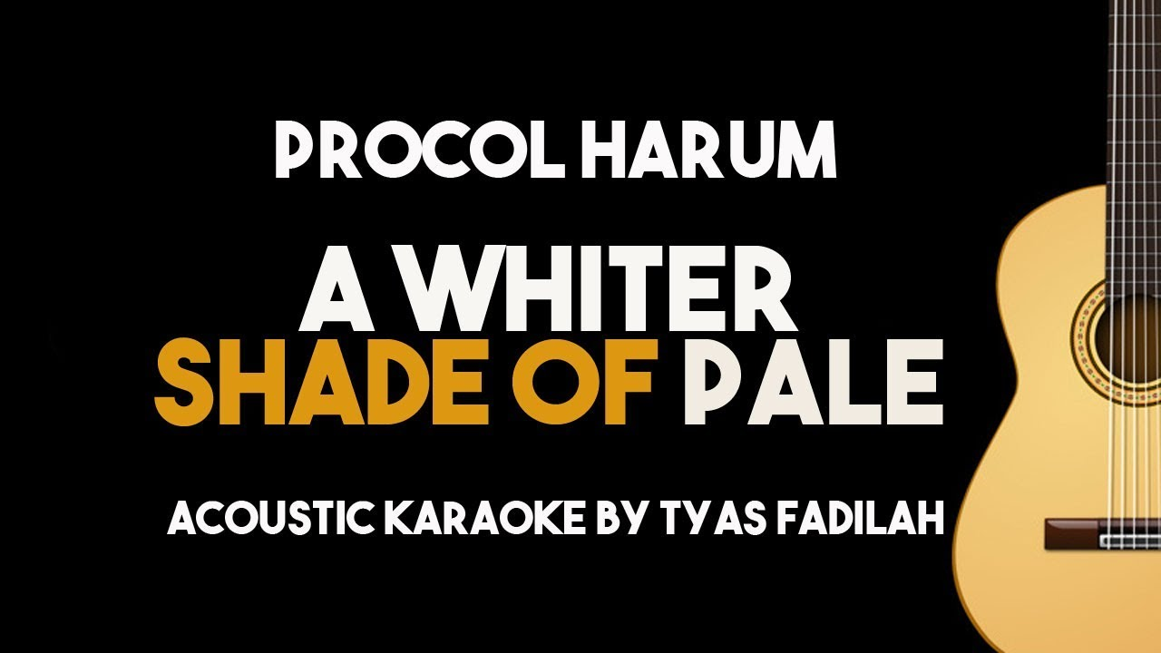 Procol Harum – A Whiter Shade of Pale (Acoustic Guitar Karaoke with Lyrics)