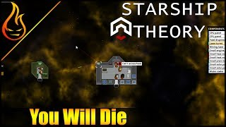 In this episode of the Starship Theory game, we continue on our path to a slow and brutal space death from starvation.►Shop: https://shop.spreadshirt.com/Firespark81►Discord Server: https://discord.gg/av5BQtV►Subscribe: https://goo.gl/zL8Euw►Follow me on Twitter: https://twitter.com/Firespark81►Support me on Patreon: https://www.patreon.com/Firespark81►Reddit: https://www.reddit.com/r/Firespark81Outro Music: Spark of ExcellenceBy The Talented @xXasdfMAN12Xx AKA: Sean Wolf