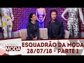 Download Lagu Esquadrão da Moda (28/07/18) | Parte 1 Mp3 Free
