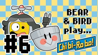 Bear and Bird play Chibi-Robo! #6 - Moving Up