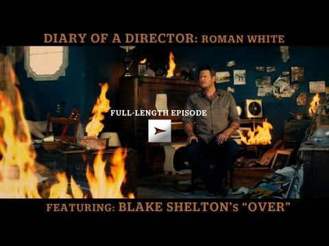 Blake Shelton - Diary of a Director