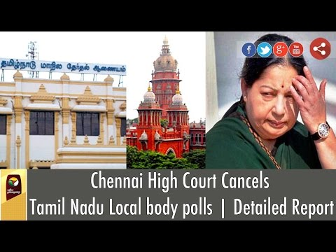 Chennai-High-Court-cancels-Tamil-Nadu-local-body-elections-Detailed-Report