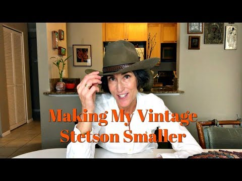 How To Make A Cowboy Hat Smaller ~ Resizing My Stetson