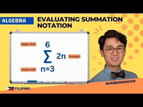 Evaluating Summation Notation in Filipino | ALGEBRA | PAANO