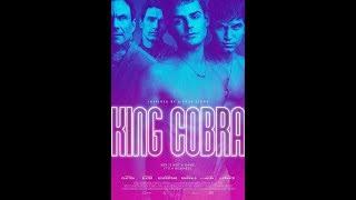 King Cobra  2016    Part 2  Censored  Christian Slater  James Franco  Garrett Clayton  Keegan Allen