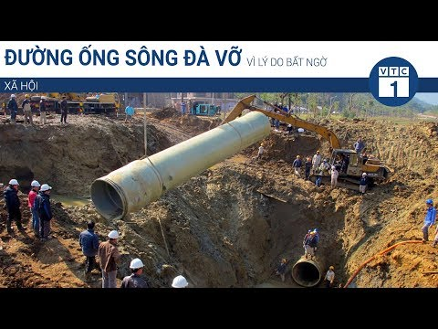 Đường ống sông Đà vỡ do lý do bất ngờ | VTC1 - Thời lượng: 85 giây.