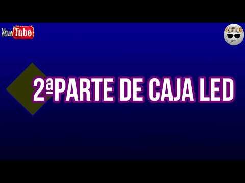 Videos caseros - 2ªParte antorcha casera de led para grabar vídeos