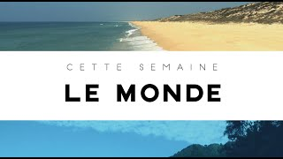 Video Destination Francophonie #89 - Le Monde MP3, 3GP, MP4, WEBM, AVI, FLV Agustus 2017