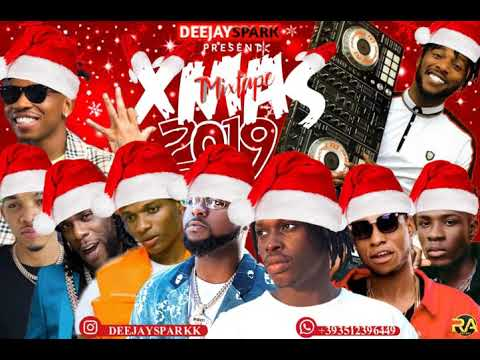 LATEST DECEMBER 2019 NAIJA NONSTOP XMAS AFRO POP MIX{XMAS PUTA GROOVE}BY DEEJAY SPARK/MARLIANS