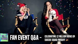 Creators of The Hillywood Show®, Hilly and Hannah Hindi throw a Suicide Squad Parody Fan Event LIVE from LA to celebrate 12 MILLION VIEWS!  Watch their full Q&A Panel as they take questions from a LIVE audience about the making of their latest production: Suicide Squad Parody. _____________________WATCH SUICIDE SQUAD PARODY AGAIN + BONUS FEATURES ⭐️ Suicide Squad Parody: https://youtu.be/96Pv1NoUaCYGag Reel: https://youtu.be/02BrKbZE1XsThe Behind The Scenes: https://youtu.be/bwGDgvY7g78  _____________________HELP US MAKE OUR NEXT PARODY 💚Donate at: http://www.Patreon.com/Hillywood_____________________FOLLOW HILLY ⭐️Twitter: http://www.Twitter.com/HillyHindiFacebook: http://www.Facebook.com/HillyHindiOfficialInstagram: http://www.Instagram.com/HillyHindiTumblr: http://www.HillyHindi.Tumblr.comSnapchat: HillyHindi_____________________ FOLLOW THE HILLYWOOD SHOW ⭐️Subscribe: http://www.youtube.com/subscription_center?add_user=JckSparrowWebsite: http://www.TheHillywoodShow.comMerchandise: http://www.ShopHillywood.comTwitter: http://www.Twitter.com/HillywoodShowFacebook: http://www.Facebook.com/TheHillywoodShowTumblr: http://www.TheHillywoodShow.Tumblr.comInstagram: http://www.Instagram.com/TheHillywood...E-mail For Business/Press Inquiries: TheHillywoodShow@aol.com _____________________FOLLOW HANNAH ⭐️Twitter: http://www.Twitter.com/HannahHindiFacebook: https://www.facebook.com/Hannah-Hindi-102206209819456/?fref=tsInstagram: http://www.Instagram.com/HannahHindiOfficialTumblr: http://www.HannahHindi.Tumblr.com______________________FEATURED MUSIC ♬• Midranger - Nostalgiahttps://www.youtube.com/Midranger_____________________PLEASE DO NOT DOWNLOAD VIDEO/AUDIO AND UPLOAD IT TO ANOTHER CHANNEL/PLAYER.  AUDIO/VISUAL IS COPYRIGHT.