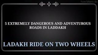 Top 5 most Adventurous places in INDIA (LADAKH)