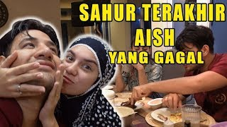 Video AishLoveStory - Sahur Terakhir Yang Gagal :D MP3, 3GP, MP4, WEBM, AVI, FLV Juni 2019