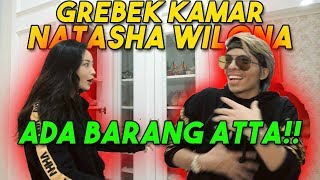 Video GREBEK KAMAR Natasha Wilona! ADA BARANG ATTA?!!😱 MP3, 3GP, MP4, WEBM, AVI, FLV April 2019