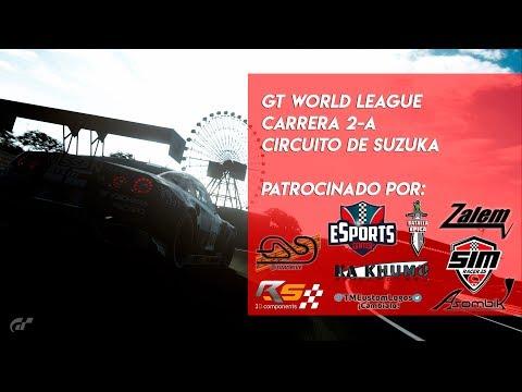 🏆 GT WORLD LEAGUE 🏆 Carrera 2 - A  | Circuito de Suzuka | Gran Turismo Sport PS4🔴