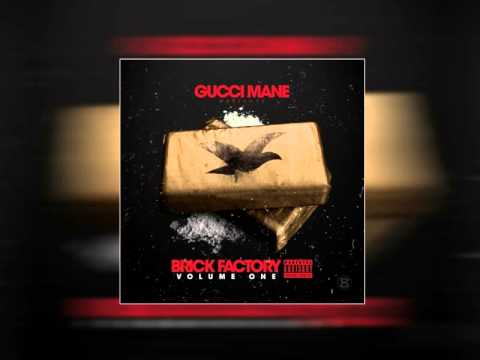 Gucci Mane - Paper Problems Feat. Young Thug & Peewee Longway [Brick Factory Vol. 1]