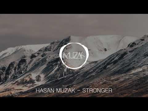 Hasan Muzak - Stronger [Deep House]