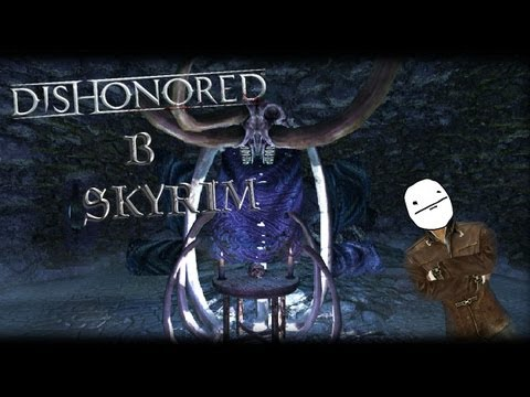 Skyrim: Обзор Dishonored: Дары Чужого