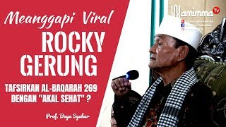 """Video Tanggapan Buya Syakur Tentang  Rocky Gerung Tafsirkan Al-Baqarah 269 dengan """"akal sehat."""" MP3, 3GP, MP4, WEBM, AVI, FLV Maret 2019"""