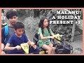 Malang! A Holiday Present #2