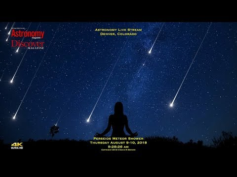Live Early Perseids Meteor Shower Activity (Thursday)