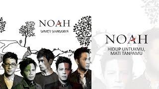 NOAH - Hidup Untukmu, Mati Tanpamu (Official Audio)