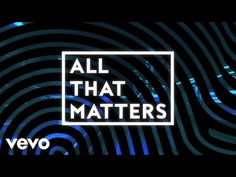 All That Matters Lyric Video