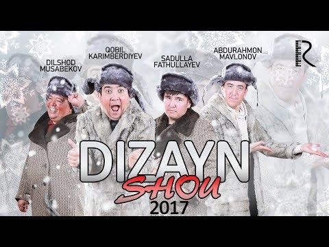 Video DIZAYN JAMOASI (DIZAYN SHOU 2017) KONSERT DASTURI | ДИЗАЙН ШОУ 2017 download in MP3, 3GP, MP4, WEBM, AVI, FLV January 2017