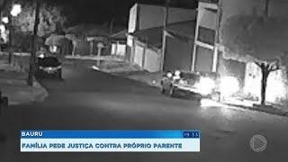 Família de Bauru pede justiça contra próprio parente violento