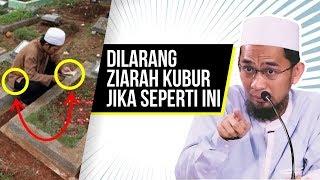 Video Hukum Ziarah Kubur. Dilarang Jika Melakukan Ini - Ustadz Adi Hidayat LC MA MP3, 3GP, MP4, WEBM, AVI, FLV Juni 2018