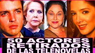 50 Actores retirados de telenovelas mexicanas!! Reportaje Especial abandonaron el medio