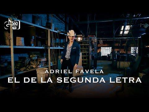 Letra El De La Segunda Adriel Favela