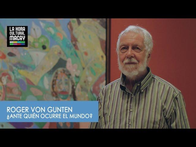 Roger von Gunten en el Museo Fernando García Ponce