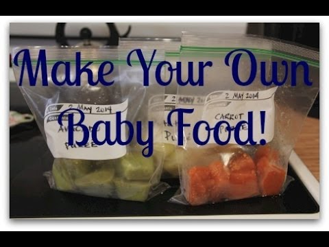 Making Homemade Baby Food (6 months+) My Quick, Easy and Healthy Way!