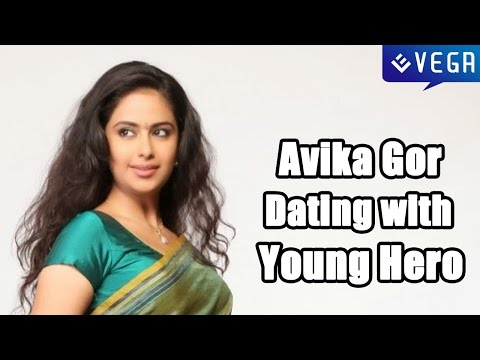 Avika Gor Dating with a Tollywood Young Hero - Latest Tollywood Gossip