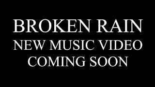 Video Broken Rain – Strong (New Music Video Teaser)