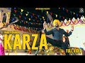 Karza (Full Video) | Latest Punjabi Songs 2018 | Mp4 Records