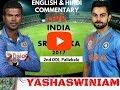 India vs Sri Lanka, 2nd ODI, Pallekele   Live Cricket Score   Commentary   English Hindi  