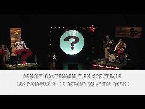 Benoît Archambault - Le retour du grand roux