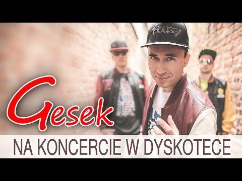 Gesek - Na koncercie w dyskotece